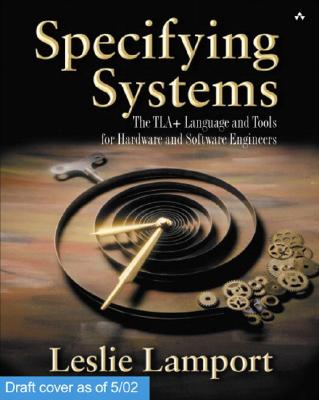 Specifying Systems By Lamport, Leslie