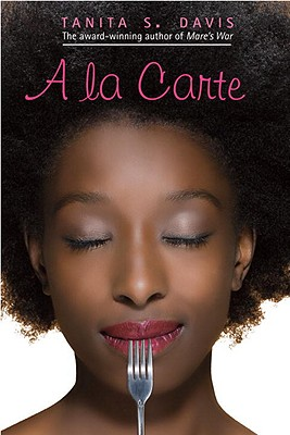 A La Carte By Davis, Tanita S.