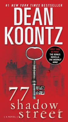 77 Shadow Street By Koontz, Dean